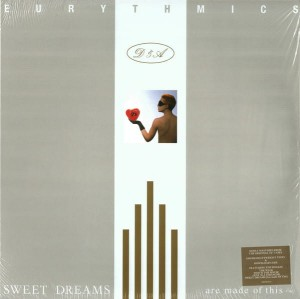 EURYTHMICS-SWEET DREAMS (ARE MADE OF THIS)