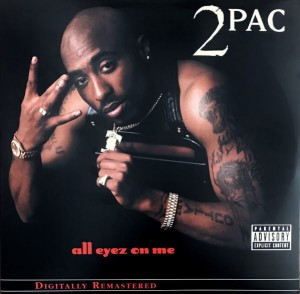 2 PAC-ALL EYEZ ON ME