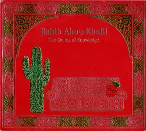 ABOU-KHALIL RABIH - CACTUS OF KNOWLEDGE