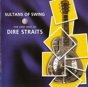 DIRE STRAITS - SULTANS OF SWING (THE VERY BEST OF)