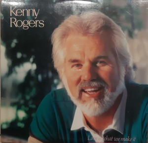 ROGERS KENNY - LOVE IS WHAT WE MAKE IT