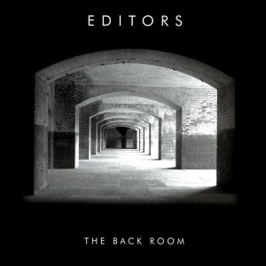EDITORS-THE BACK ROOM