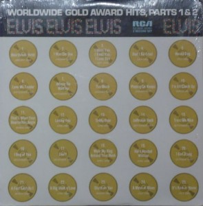 PRESLEY ELVIS - WORLDWIDE GOLD AWARDS PARTS 1&2
