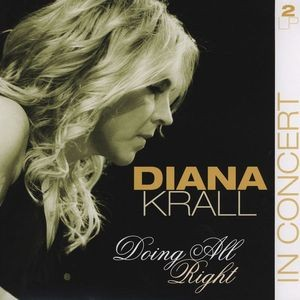 KRALL DIANA - DOING ALL RIGHT