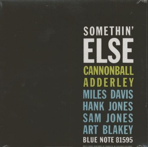 ADDERLEY CANNONBALL-SOMETHIN' ELSE