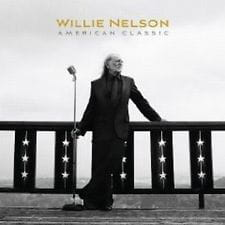 NELSON WILLIE - AMERICAN CLASSIC
