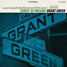 GREEN GRANT - STREET OF DREAMS
